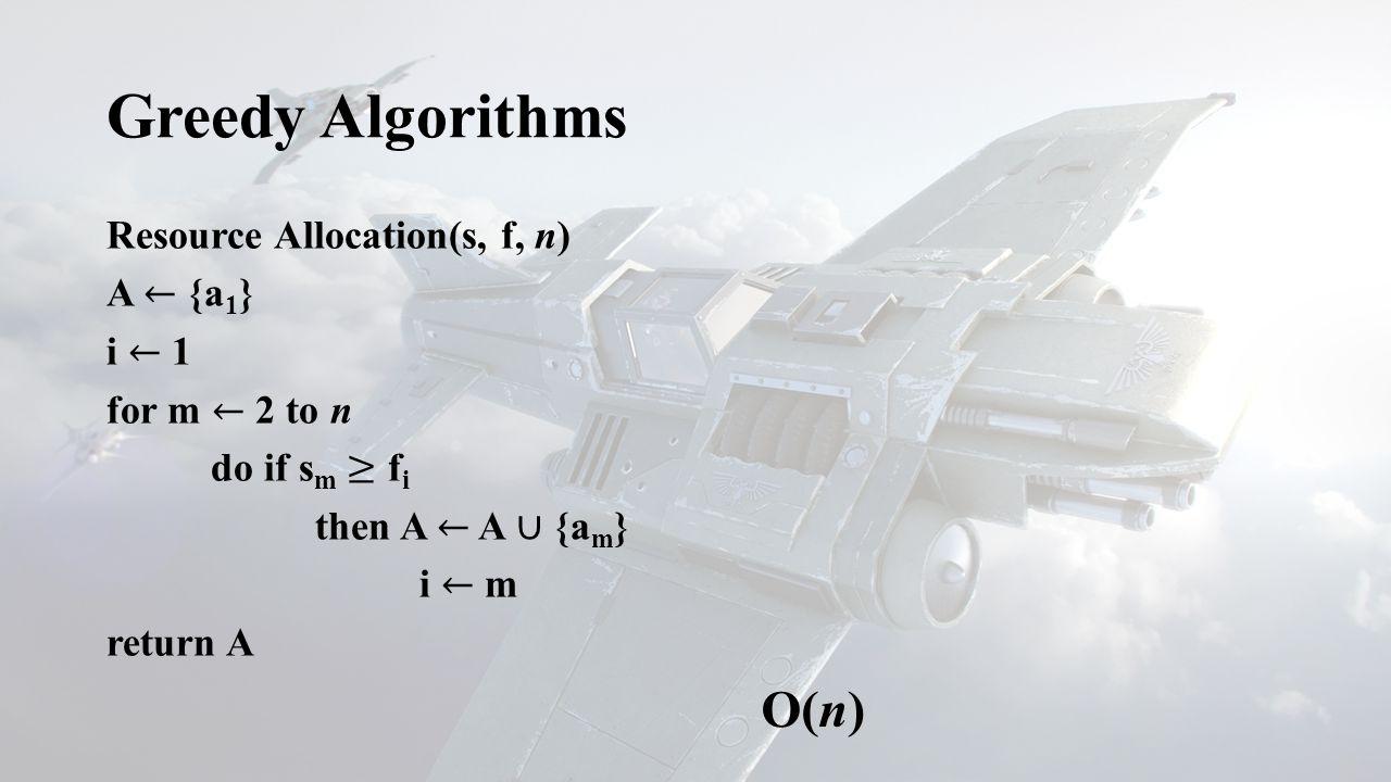 Greedy Algorithms O(n)