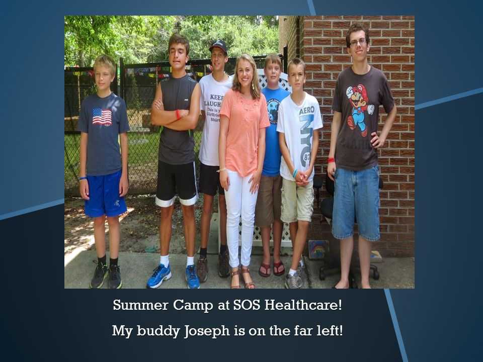Summer Camp at SOS Healthcare! My buddy Joseph is on the far left!