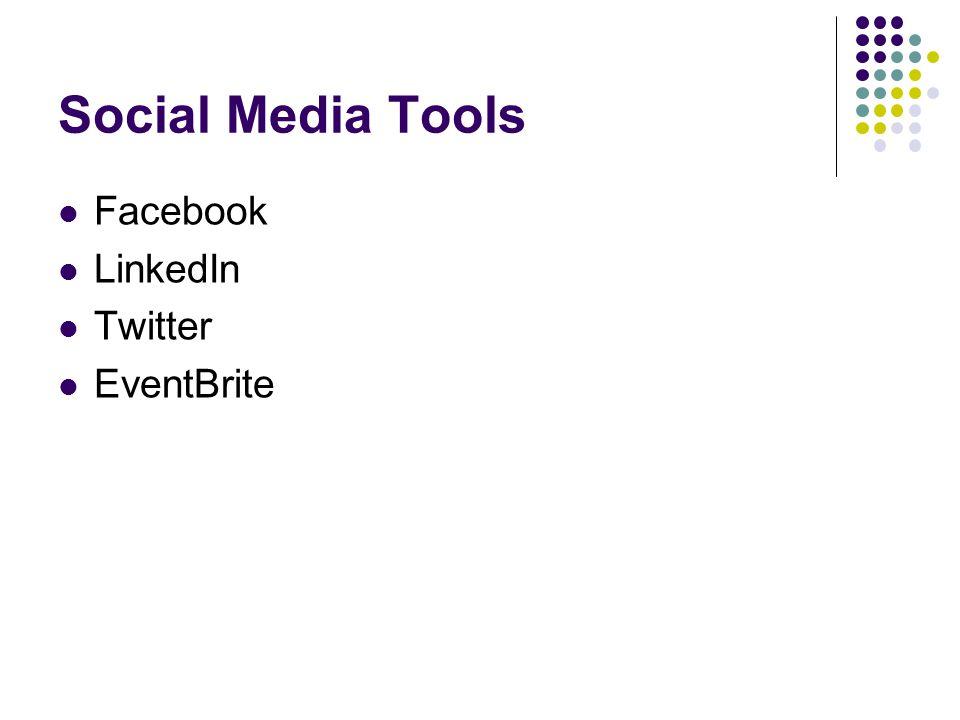 Social Media Tools Facebook LinkedIn Twitter EventBrite