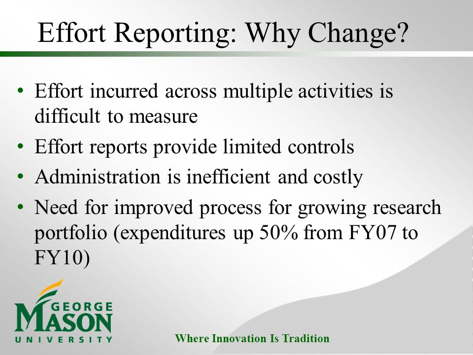 Where Innovation Is Tradition Effort Reporting: Why Change.