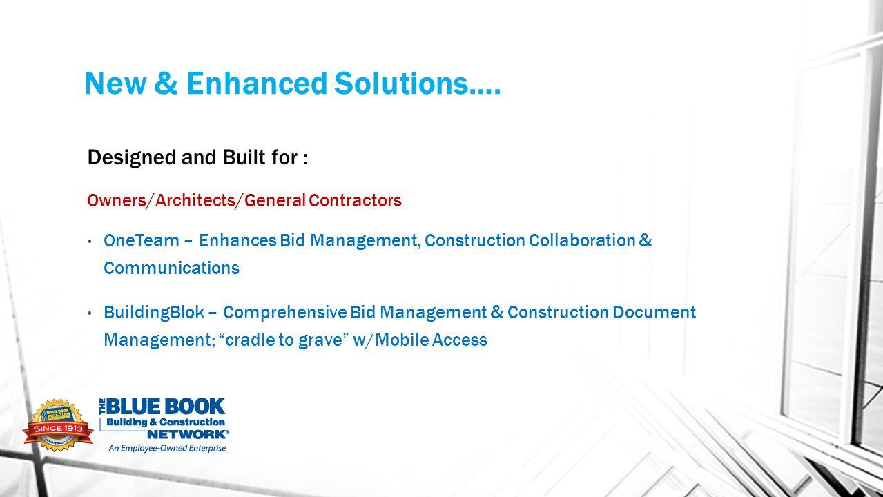 New & Enhanced Solutions….