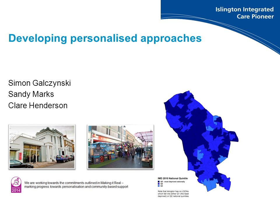 Simon Galczynski Sandy Marks Clare Henderson Developing personalised approaches