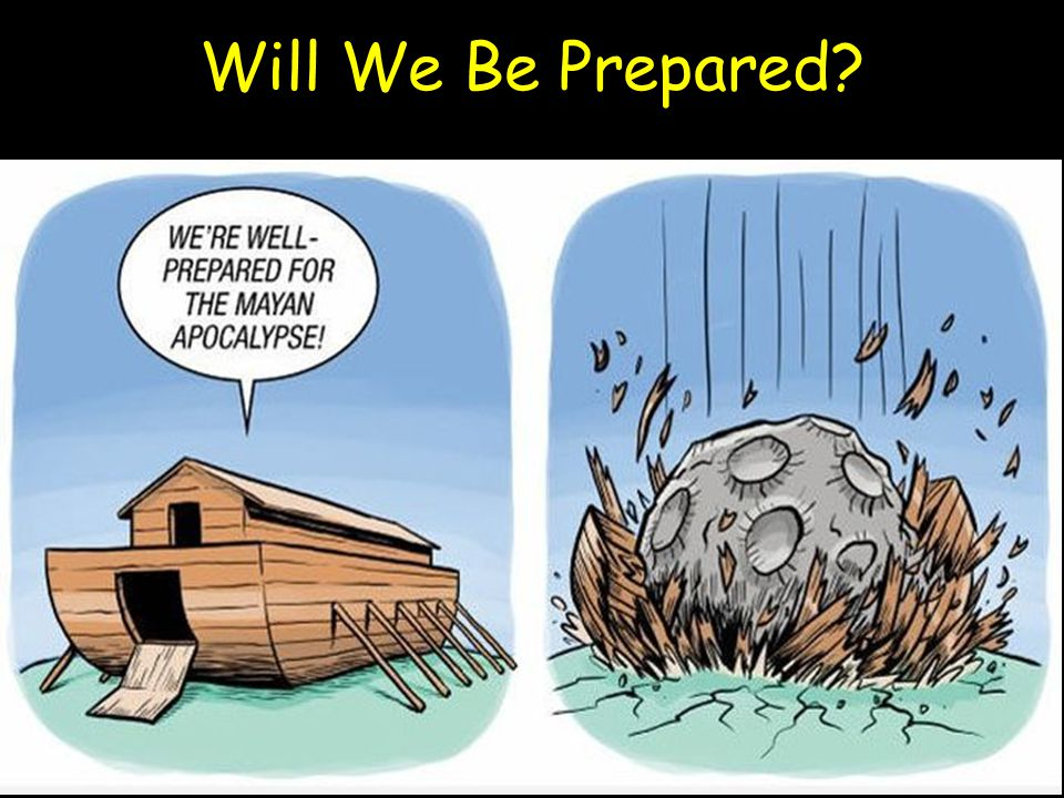 Will We Be Prepared