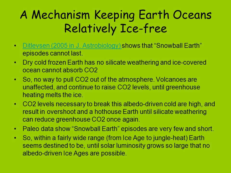 A Mechanism Keeping Earth Oceans Relatively Ice-free Ditlevsen (2005 in J.