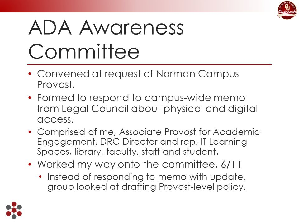 ADA Awareness Committee Convened at request of Norman Campus Provost.