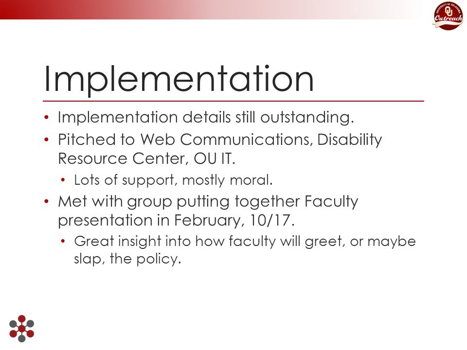 Implementation Implementation details still outstanding.