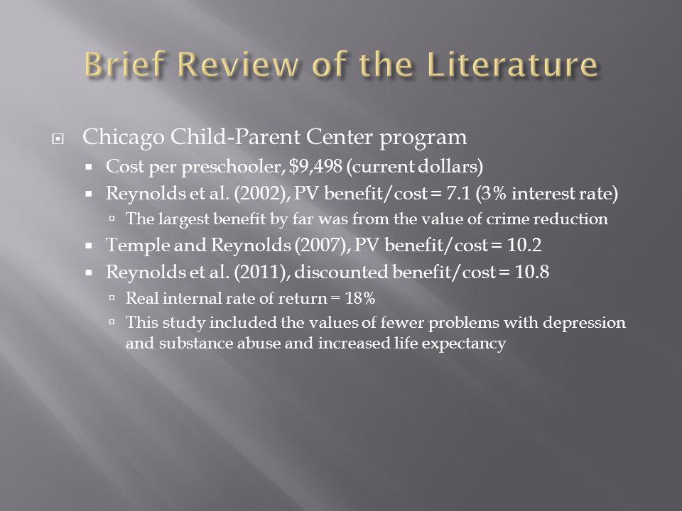  Chicago Child-Parent Center program  Cost per preschooler, $9,498 (current dollars)  Reynolds et al.