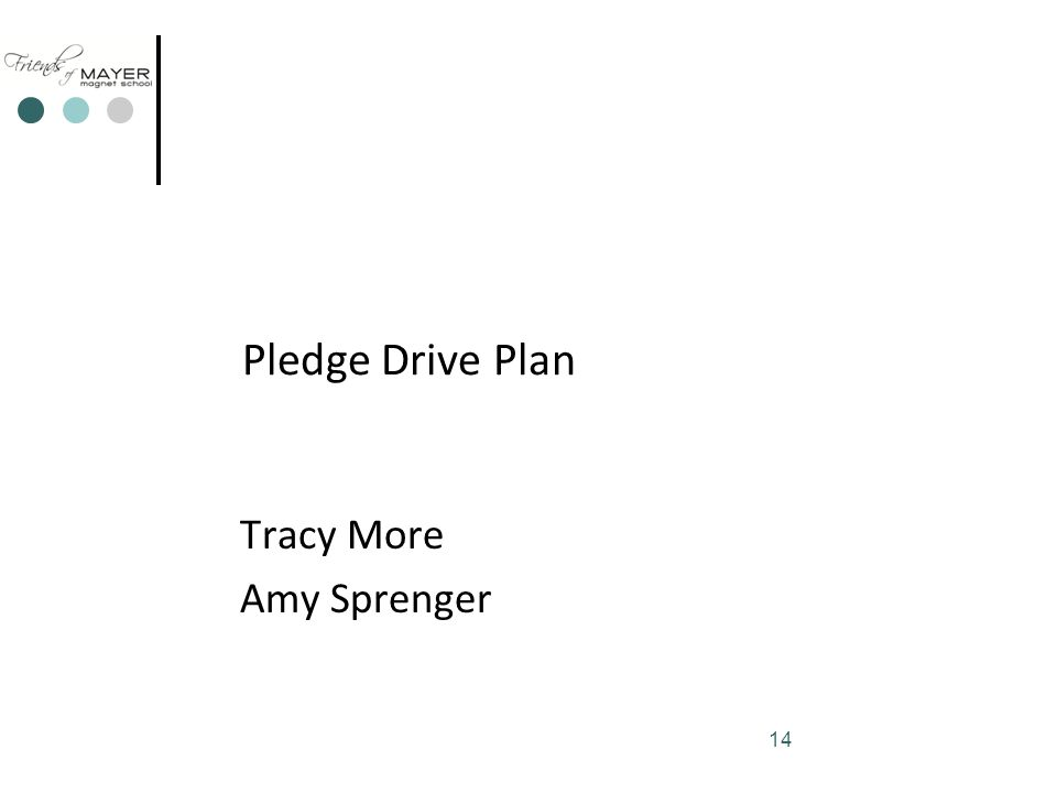 14 Pledge Drive Plan Tracy More Amy Sprenger