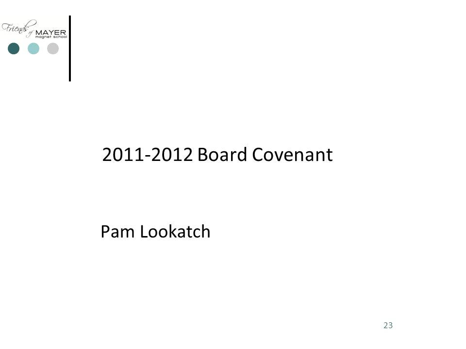 23 2011-2012 Board Covenant Pam Lookatch