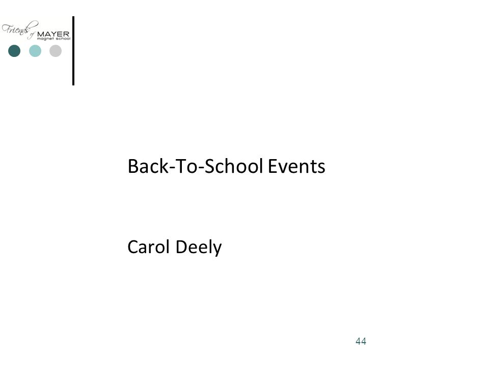 44 Back-To-School Events Carol Deely