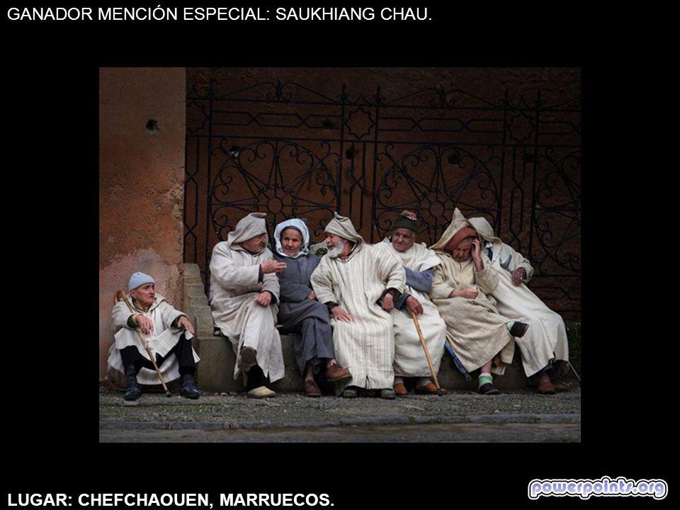 GANADOR MENCIÓN ESPECIAL: SAUKHIANG CHAU.LUGAR: CHEFCHAOUEN, MARRUECOS.