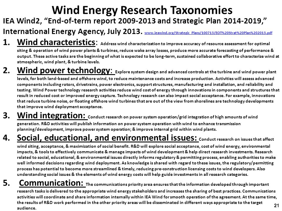 Wind Energy Research Taxonomies IEA Wind2, End-of-term report 2009-2013 and Strategic Plan 2014-2019, International Energy Agency, July 2013.