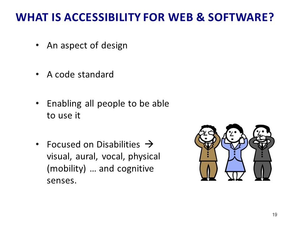 WHAT IS ACCESSIBILITY FOR WEB & SOFTWARE.