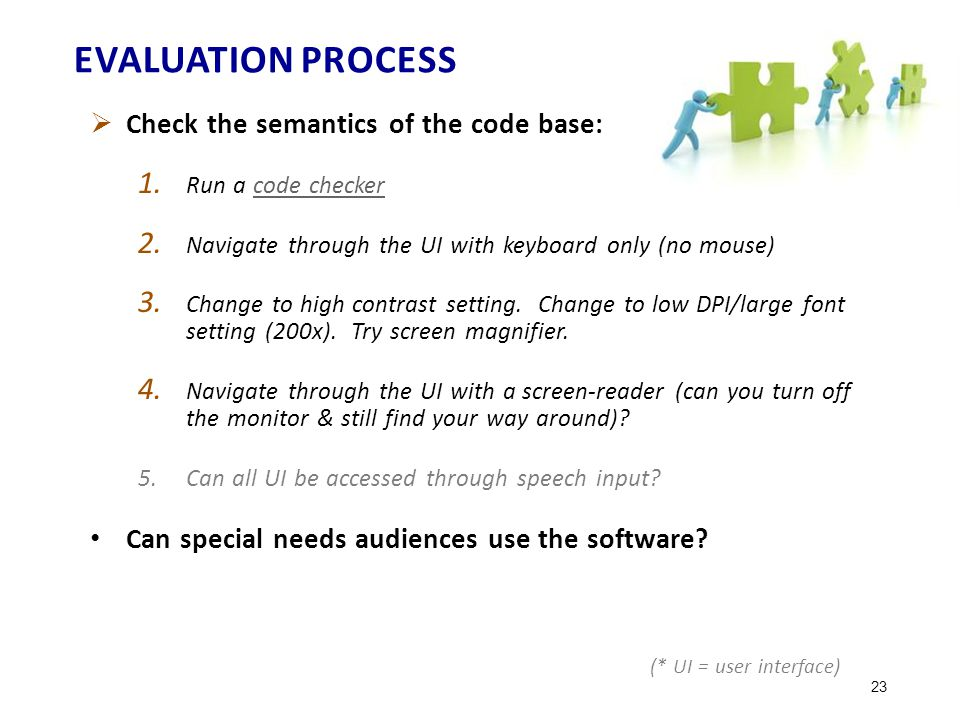 EVALUATION PROCESS  Check the semantics of the code base: 1.