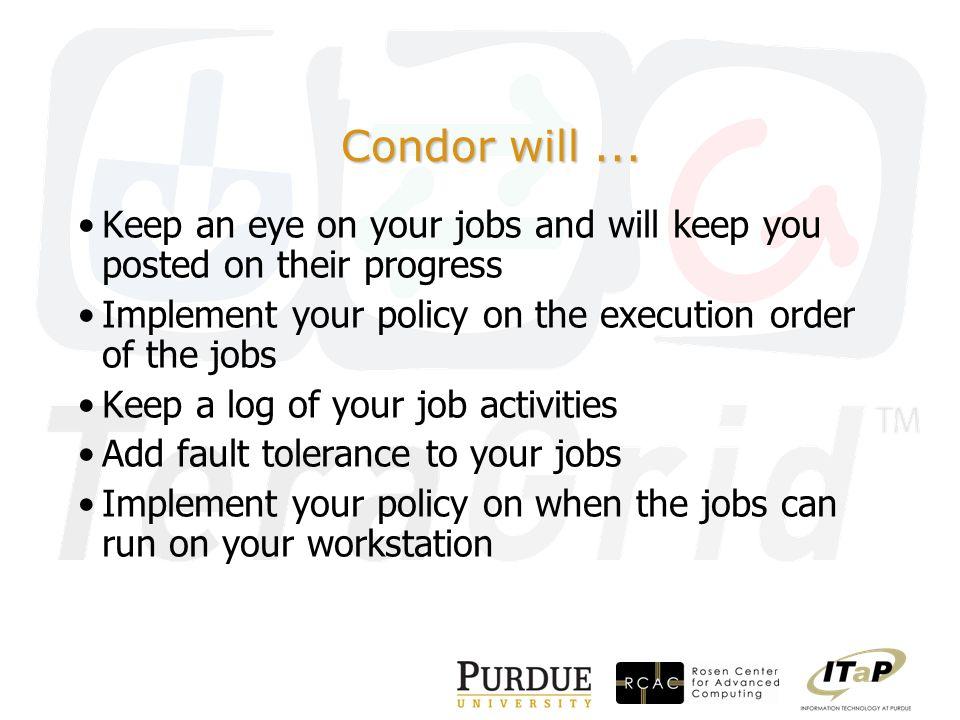 Condor will...