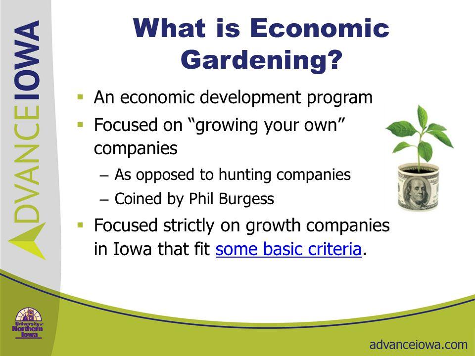What is Economic Gardening.