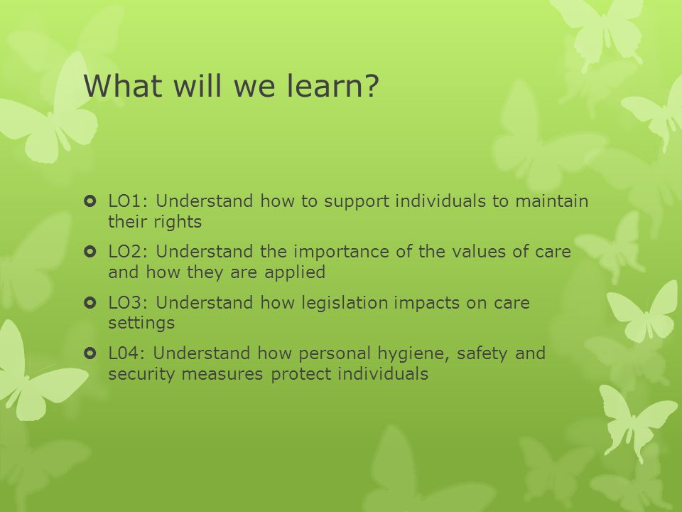 Why is it important to apply values of care.