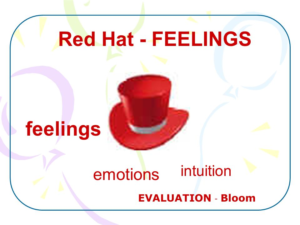 feelings intuition emotions EVALUATION - Bloom Red Hat - FEELINGS