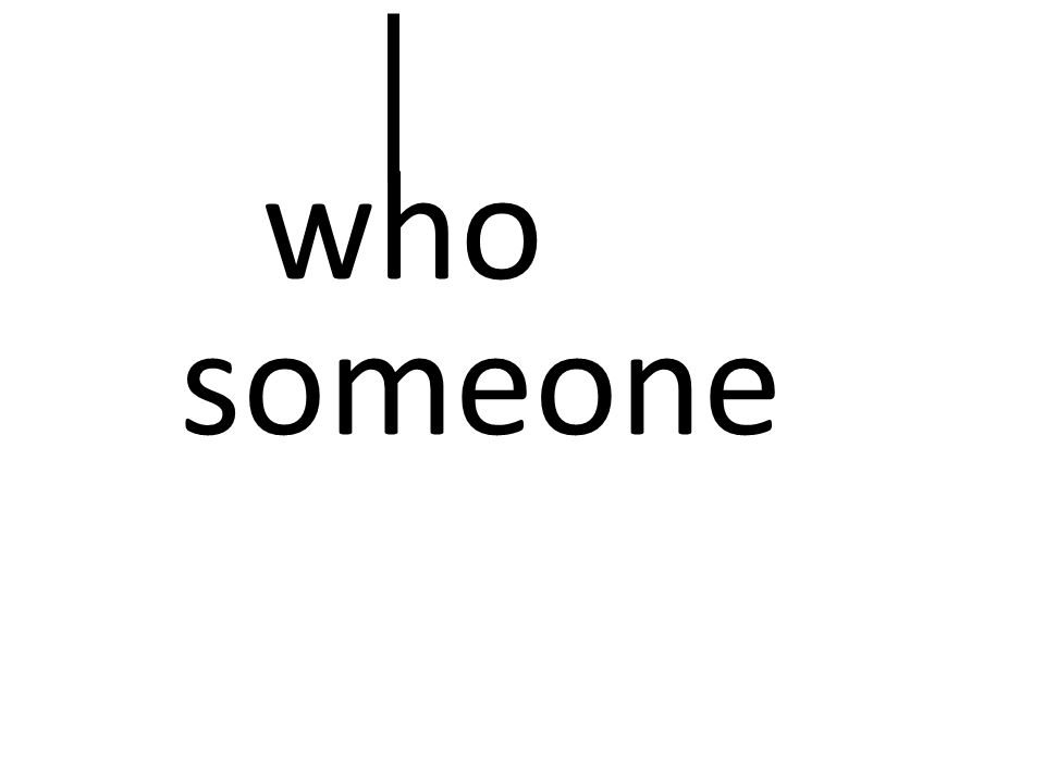someone who