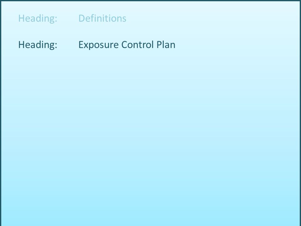 Heading: Exposure Control Plan