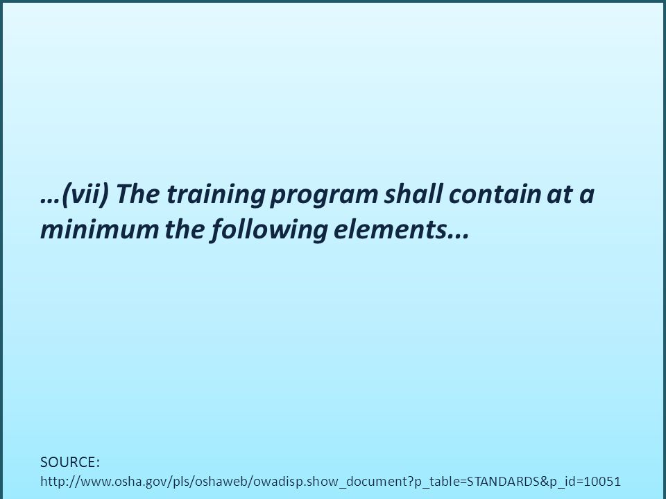 …(vii) The training program shall contain at a minimum the following elements...