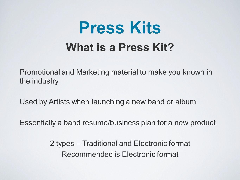 Press Kits What is a Press Kit.