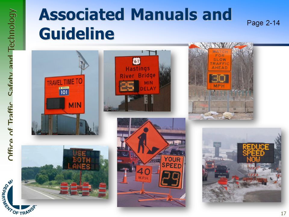 Office of Traffic, Safety and Technology Associated Manuals and Guideline  Minnesota IWZ Toolbox –For design of Intelligent Work Zones Travel Time In