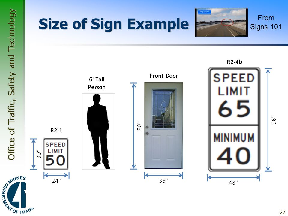 """Office of Traffic, Safety and Technology 22 Size of Sign Example  So What? –24"""" x 30"""" –48"""" x 96"""" From Signs 101"""