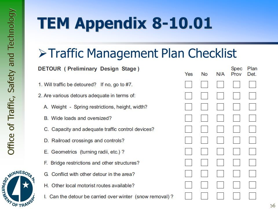 Office of Traffic, Safety and Technology TEM Appendix 8-10.01  Traffic Management Plan Checklist 56
