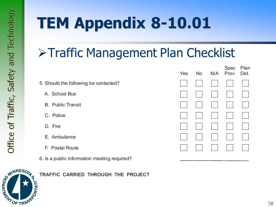Office of Traffic, Safety and Technology TEM Appendix 8-10.01  Traffic Management Plan Checklist 58