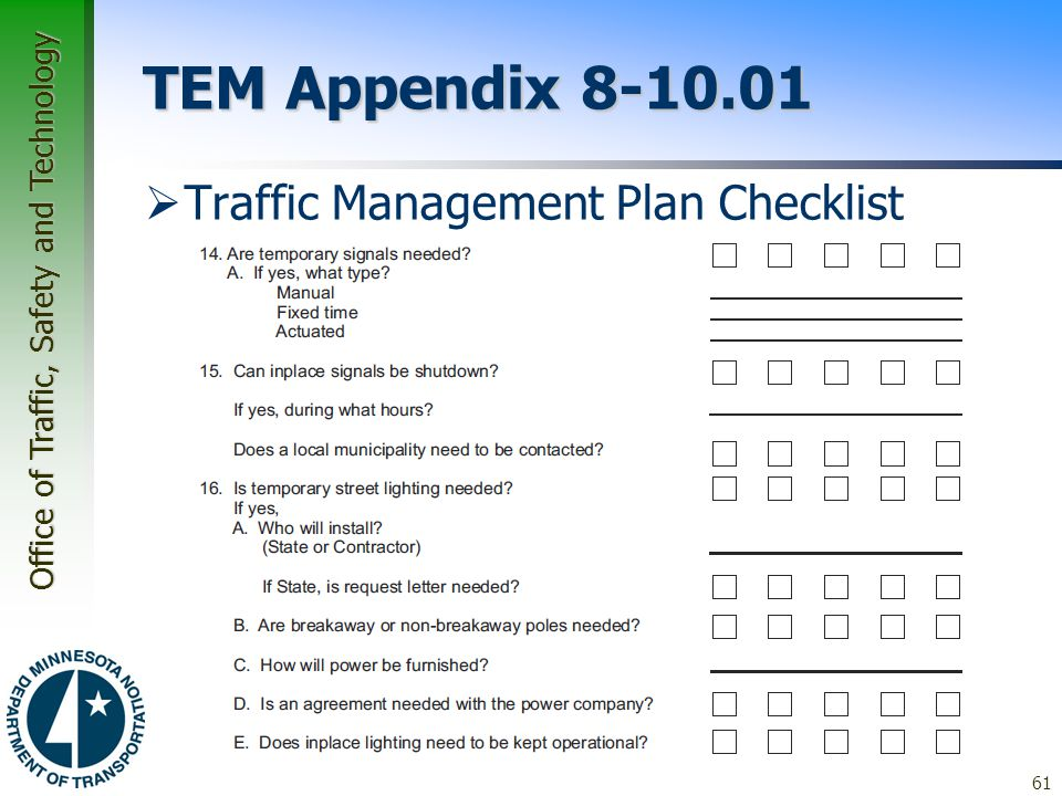 Office of Traffic, Safety and Technology TEM Appendix 8-10.01  Traffic Management Plan Checklist 61