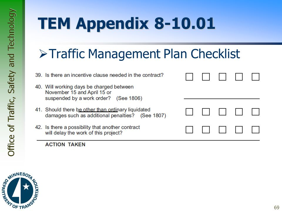 Office of Traffic, Safety and Technology TEM Appendix 8-10.01  Traffic Management Plan Checklist 69