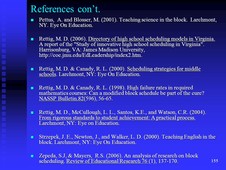 155 References con't. n Pettus, A. and Blosser, M.