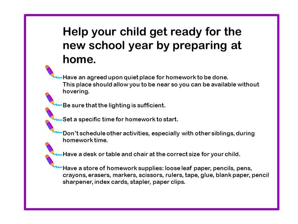 Make homework an important task.