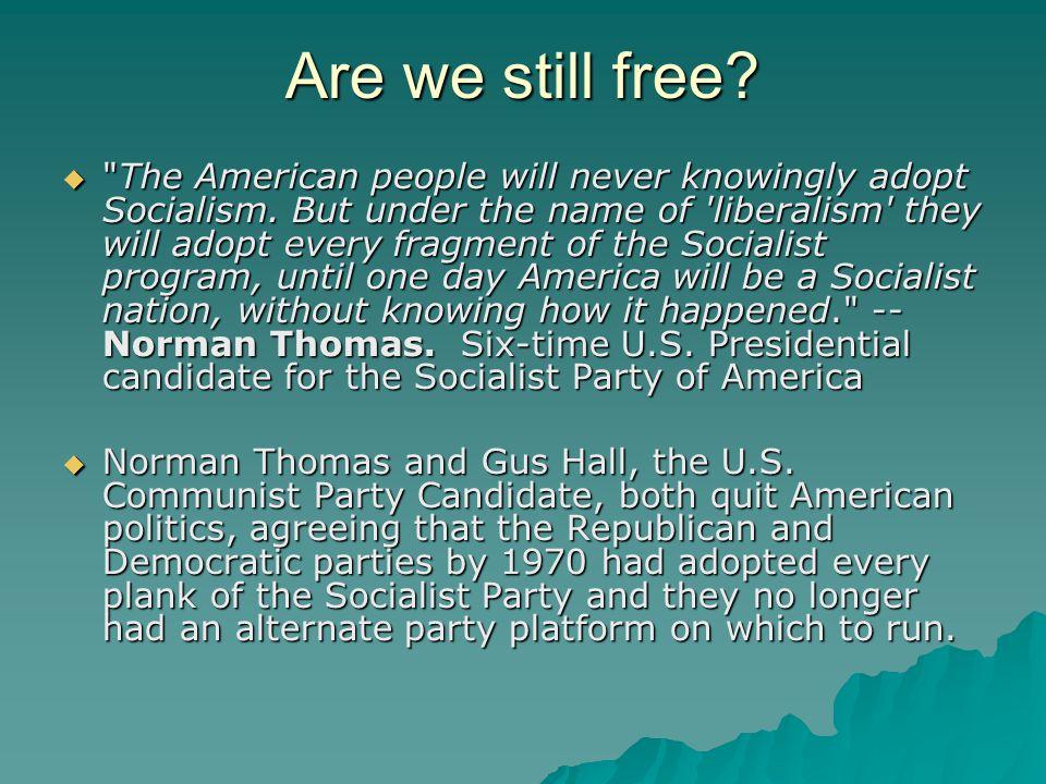 Are we still free? 