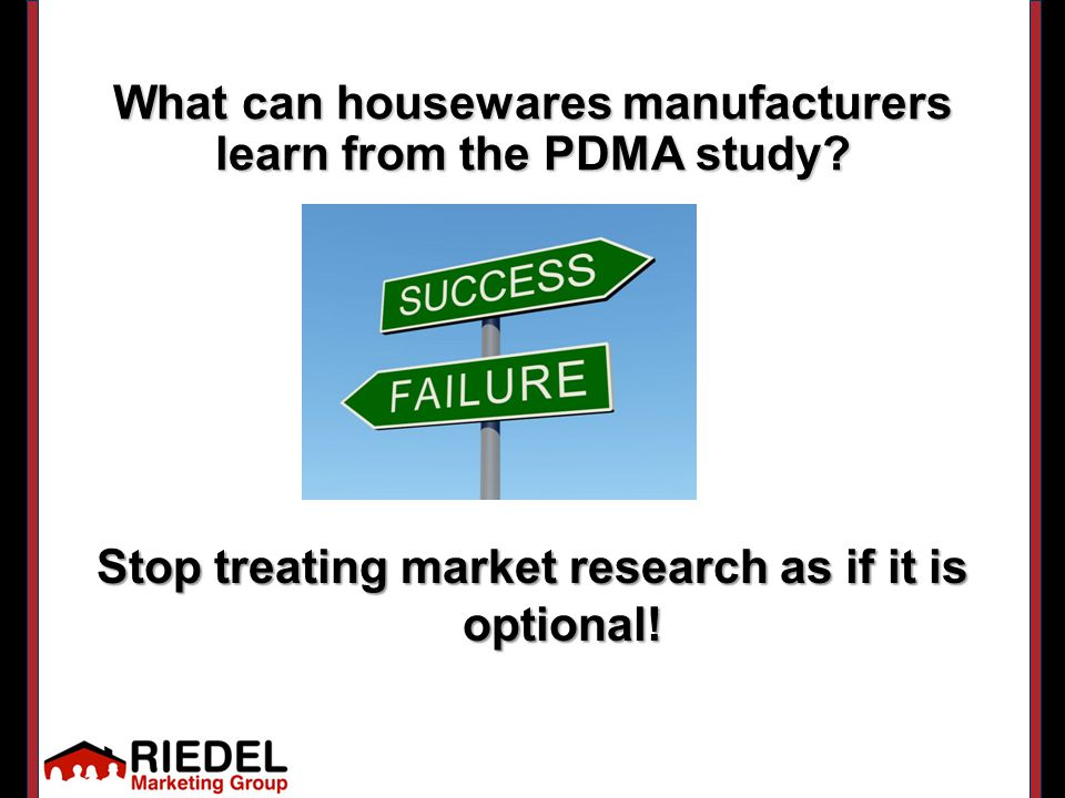 What can housewares manufacturers learn from the PDMA study.