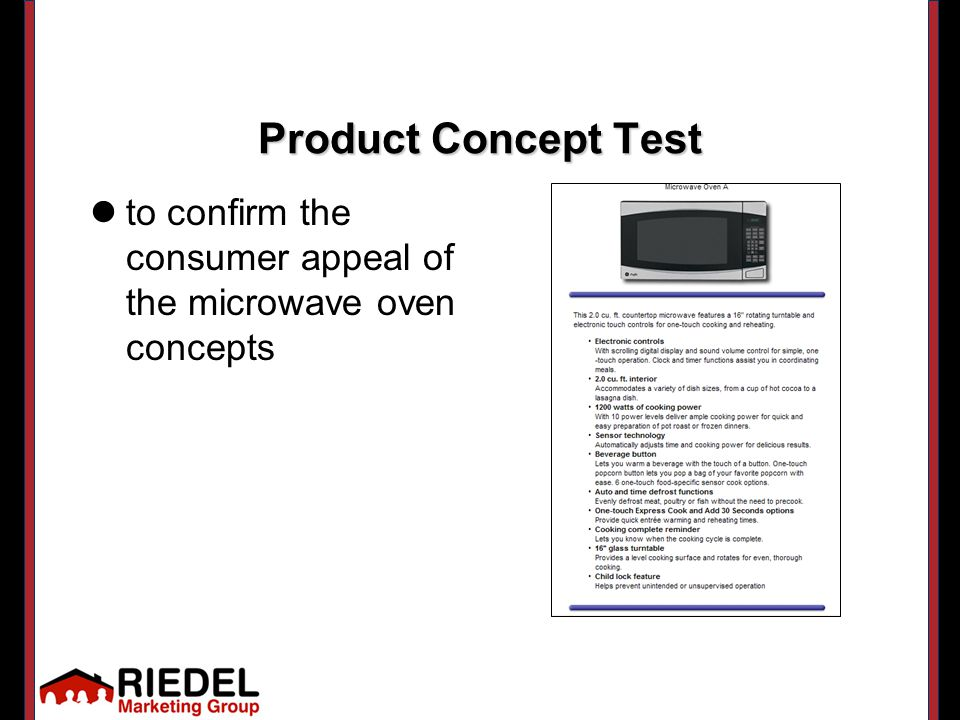 Product Concept Test to confirm the consumer appeal of the microwave oven concepts