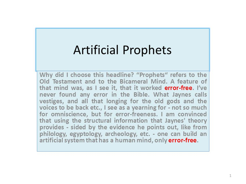 Artificial Prophets Why did I choose this headline.