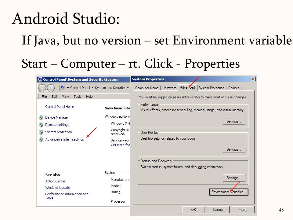 If Java, but no version – set Environment variable Start – Computer – rt.