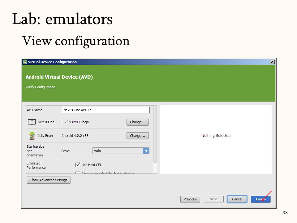 View configuration 93 Lab: emulators