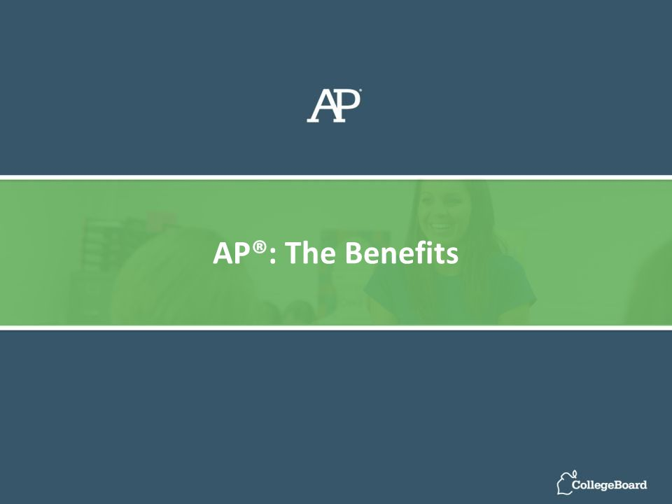 AP®: The Benefits