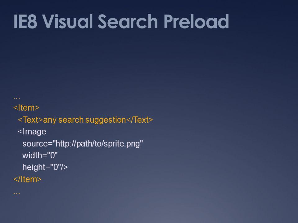 IE8 Visual Search Preload...