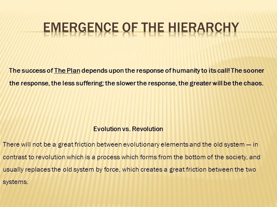 The success of The Plan depends upon the response of humanity to its call.