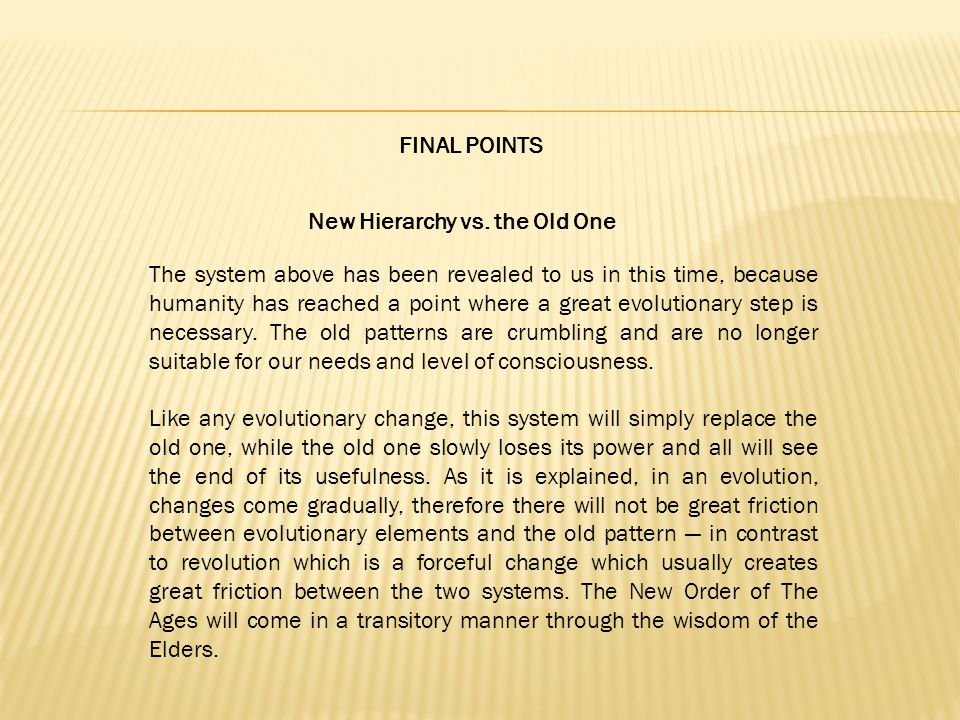 FINAL POINTS New Hierarchy vs.