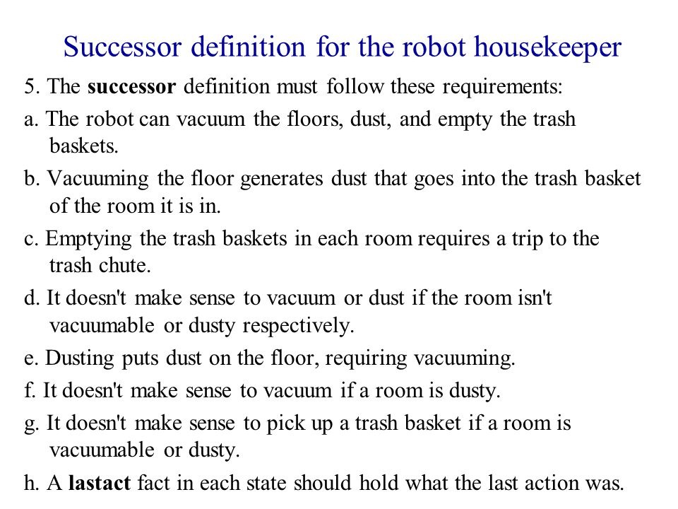 Successor definition for the robot housekeeper 5.