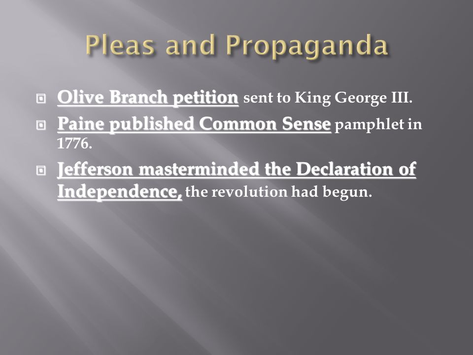  Olive Branch petition  Olive Branch petition sent to King George III.