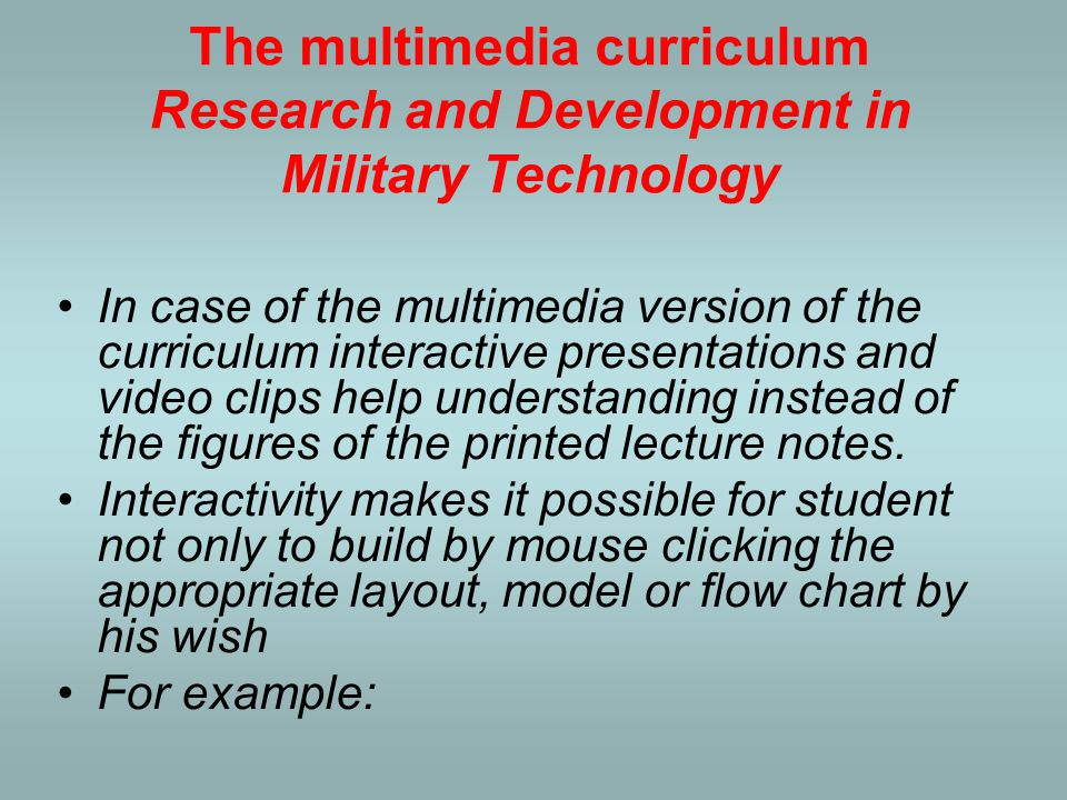 The multimedia curriculum Research and Development in Military Technology