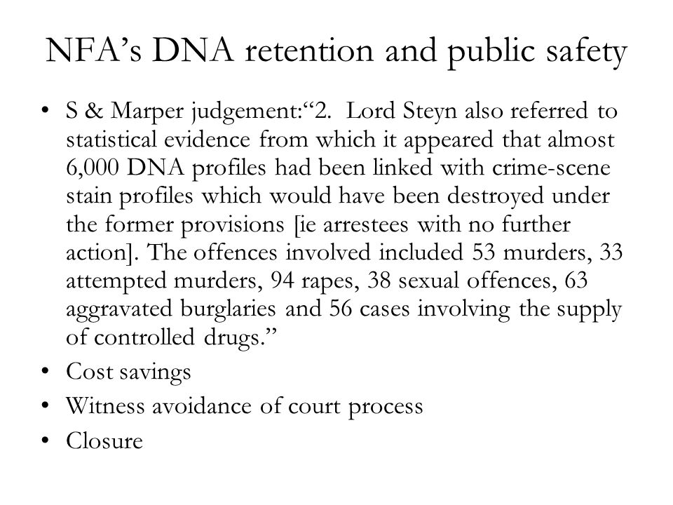 NFA's DNA retention and public safety S & Marper judgement: 2.