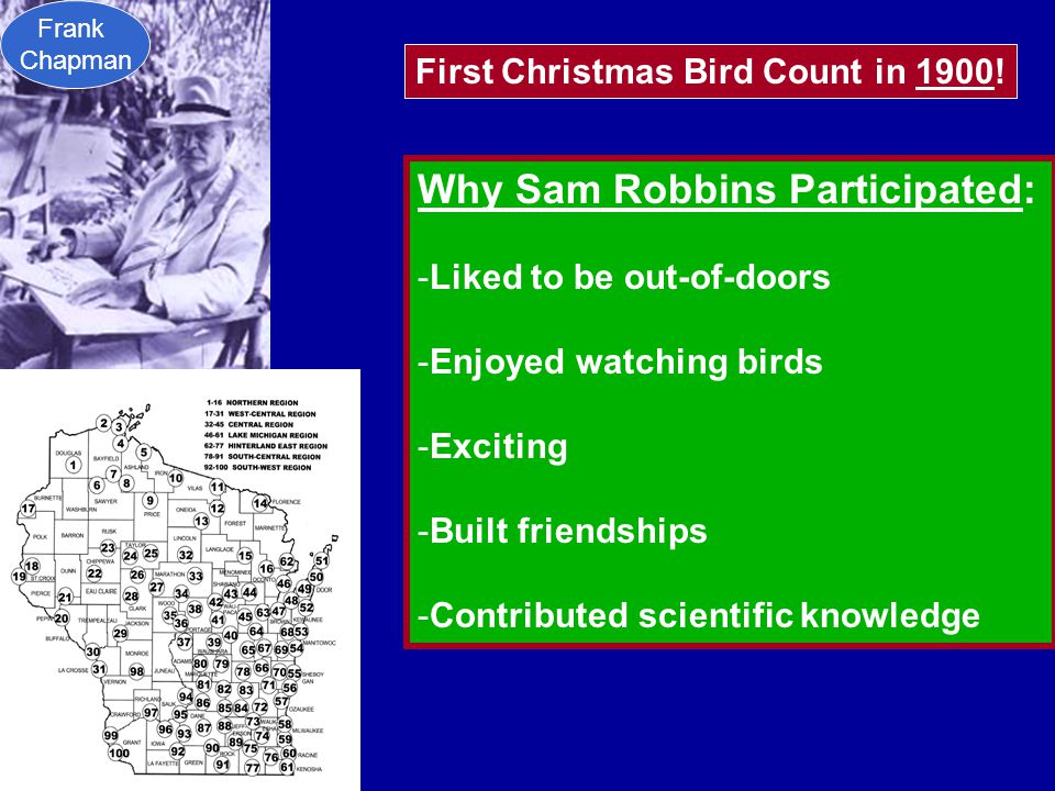 First Christmas Bird Count in 1900.
