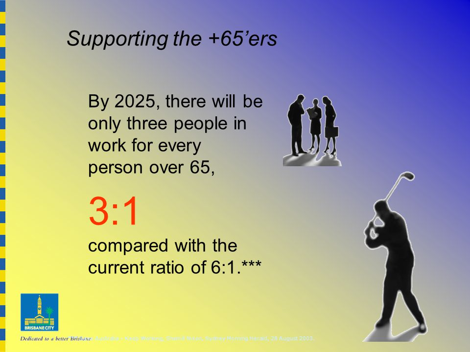 Supporting the +65'ers *** Save Australia – Keep Working, Sherrill Nixon, Sydney Morning Herald, 28 August 2003.